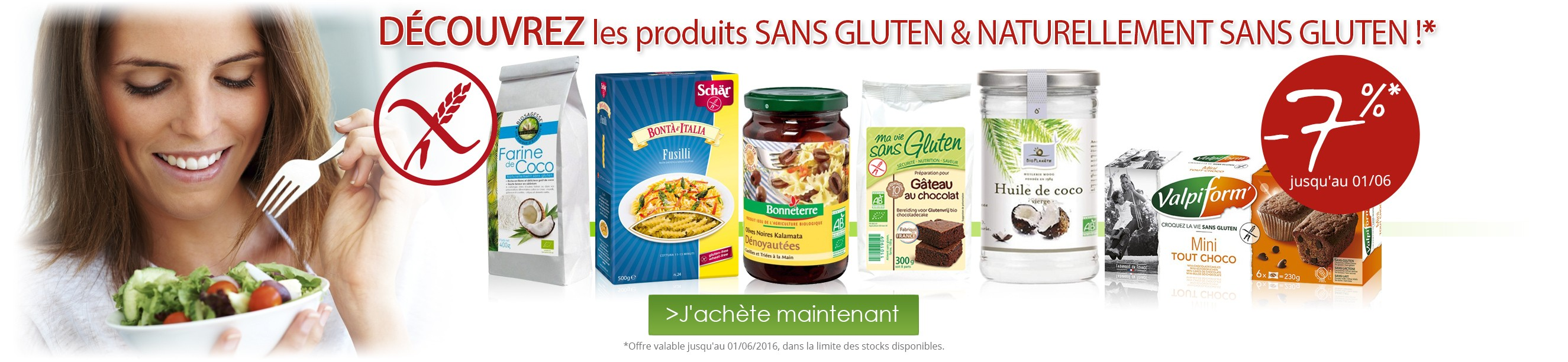 7% de réduction sur le rayon Sans Gluten & Naturellement Sans Gluten !