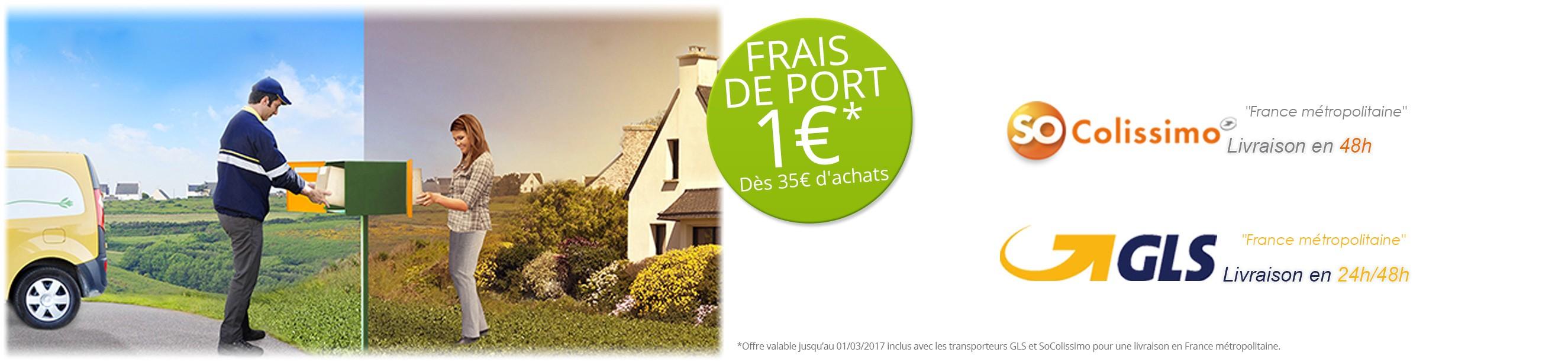 Frais de port à 1€ dès 35 € d'achats